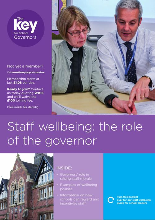 Staff wellbeing: the role of the governor