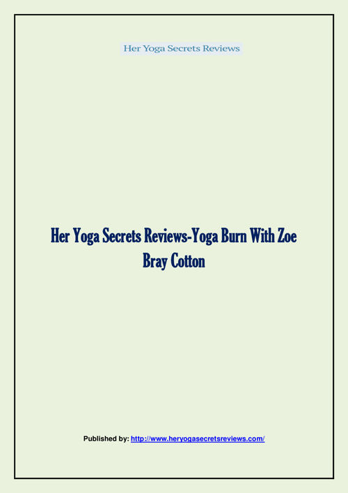 Her Yoga Secrets Reviews-Yoga Burn With Zoe Bray Cotton