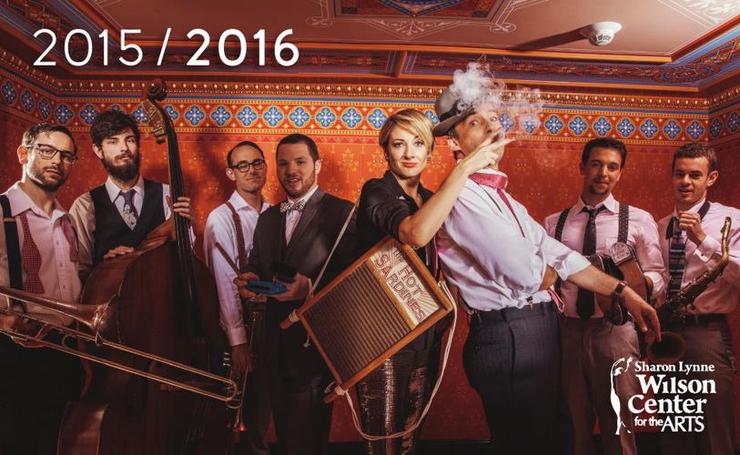 2015 / 2016 Season Brochure: Wilson Center