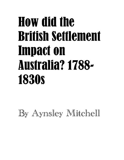 How did British Settlement Impact on Australia?