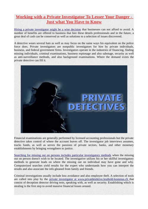 Working with a Private Investigator To Lesser Your Danger - Just