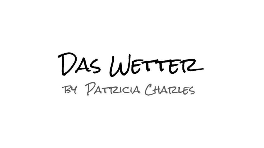 Das Wetter - PATRICIA CHARLES