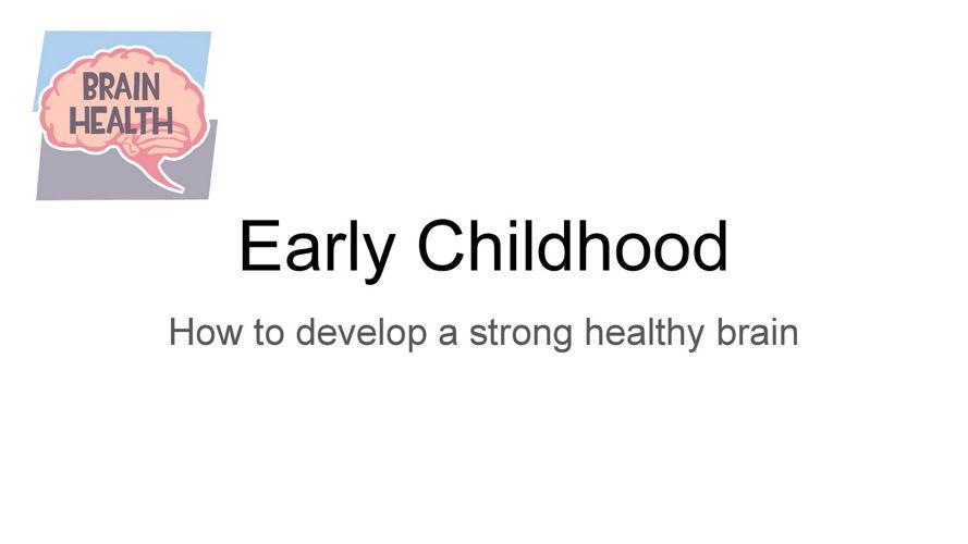 -Early childhood presentation