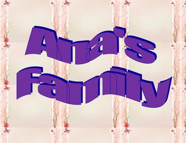 Ana's Family