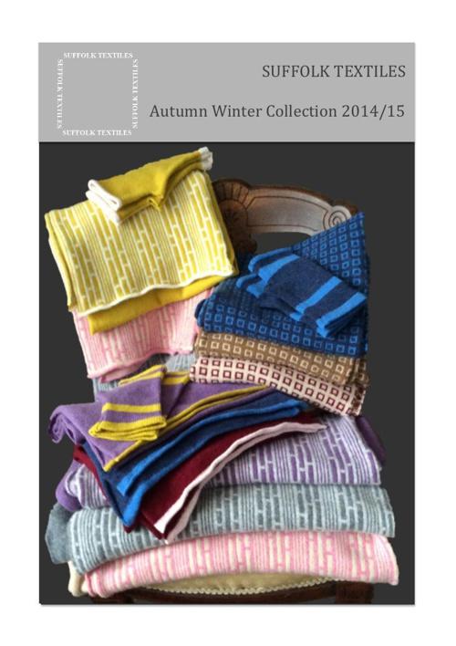 SUFFOLK TEXTILES AUTUMN/WINTER 2014/15 COLLECTION