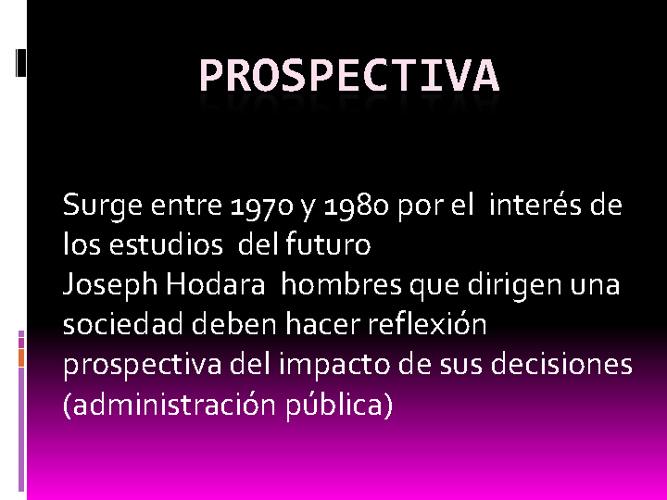 Prospectiva
