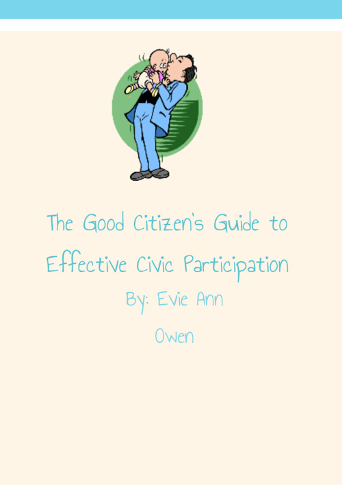 The Good Citizens guide to effective civic participation