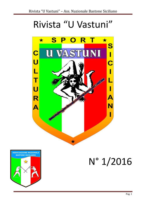 Rivista U Vastuni Ass. Nazionale Bastone Siciliano 1.2016