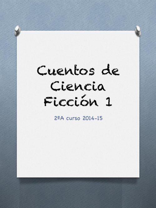 Recopilación cuentos ciencia ficción