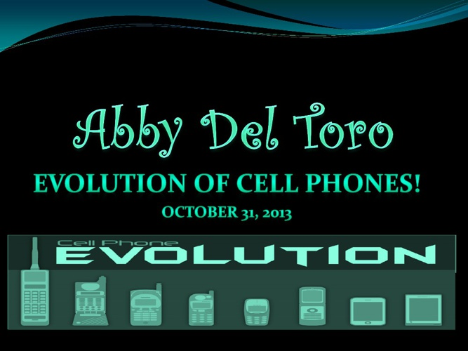 Cell Phones! :)