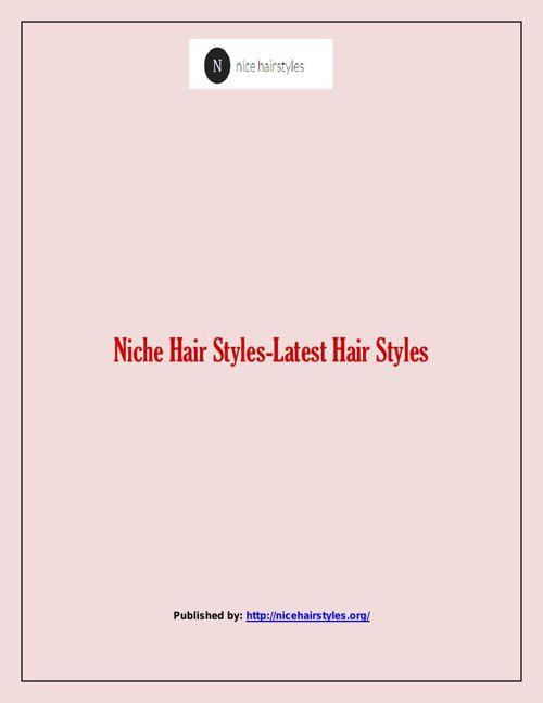Niche Hair Styles-Latest Hair Styles