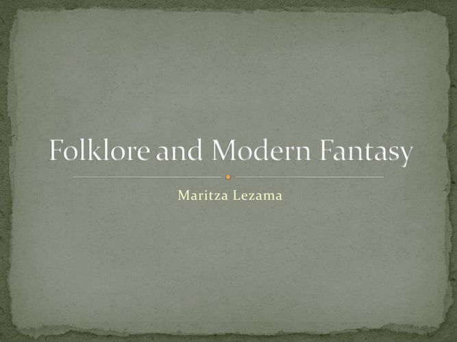 Folklore and Modern Fantasy