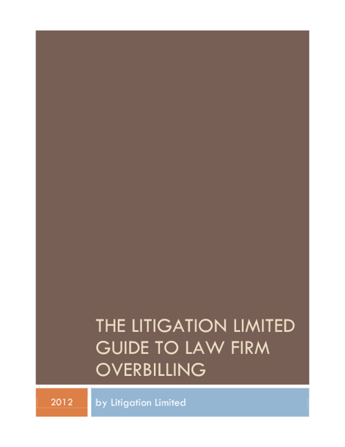 The Litigation Limited Guide to Law Firm Overbilling