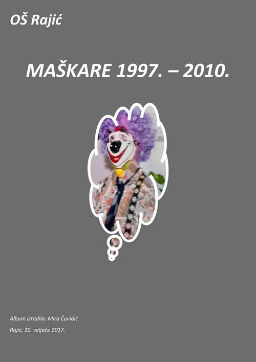OŠ Rajić, maškare 1997.- 2010.