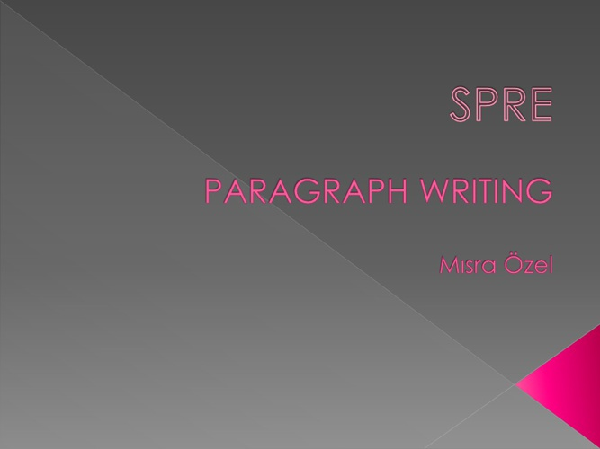 Spre - Paragraph Writing