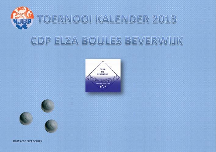 Toernooi kalender 2013