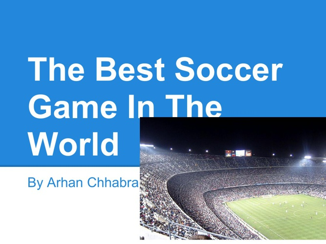 The Best Soccer Game In The World