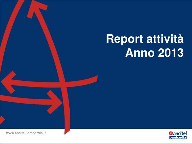 Report Attività Ancitel Lombardia 2013