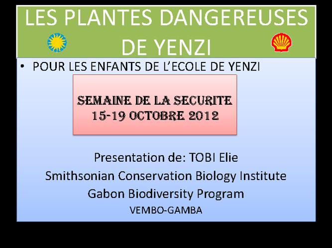 Les plantes dangereuses de Yenzi