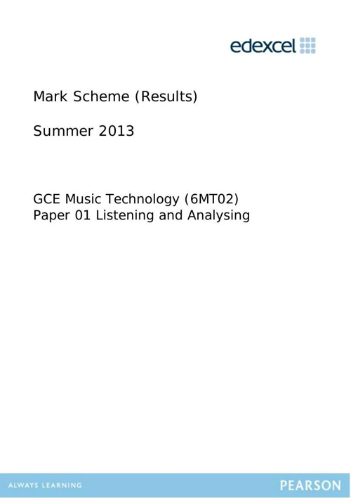 2013 6MT02 AS Listening Paper Mark Scheme