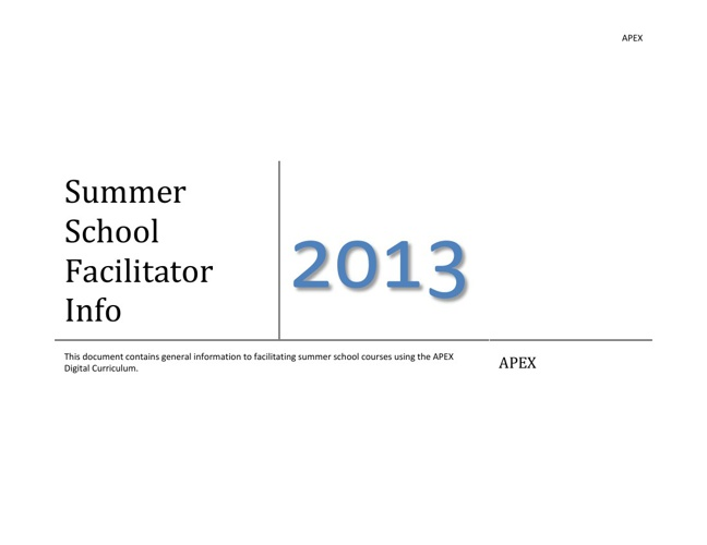 2013 Summer School Facilitator Basic Guide