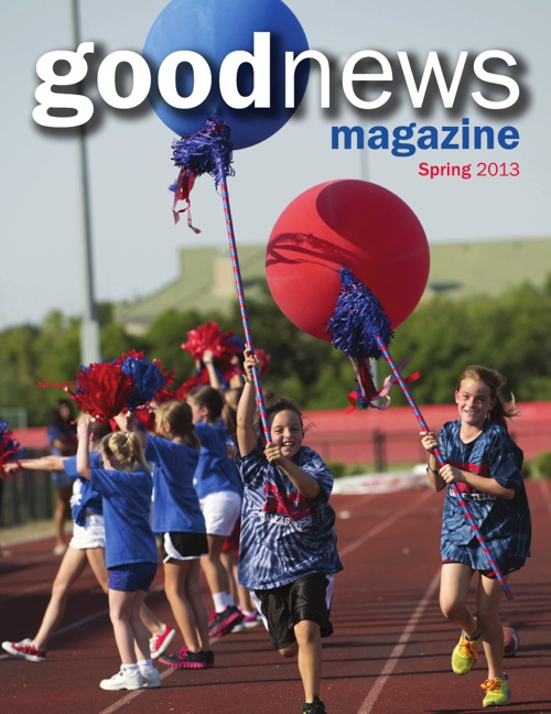 Good News Magazine: Spring 2013