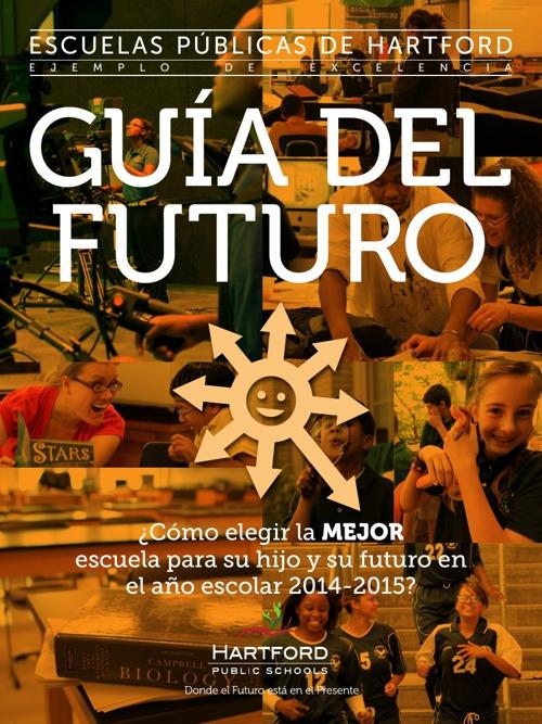 Hartford Public Schools - Guía Del Futuro