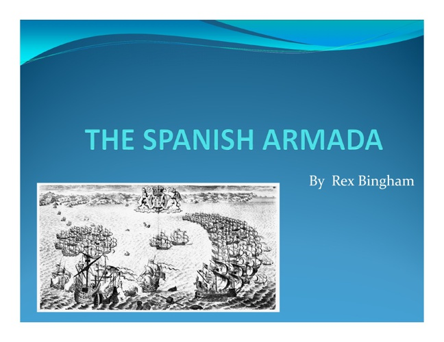 The Spanish Armada by Rex
