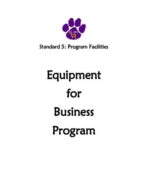 Standard 5: #41 Equipment for Business Program