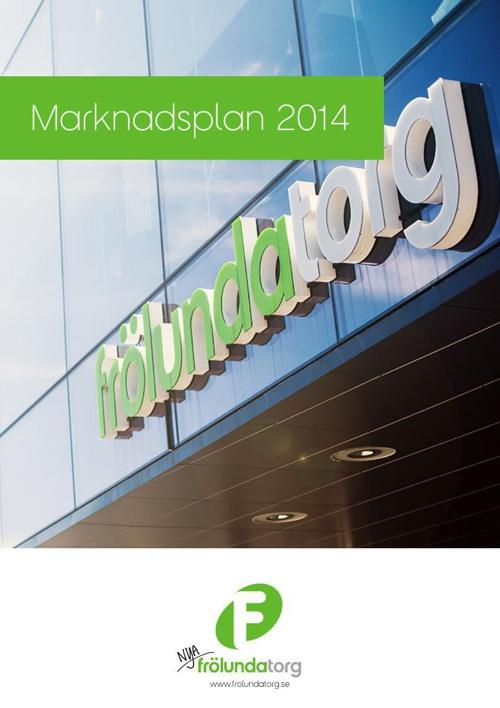 Marknadsplan 2014 - Frölunda Torg