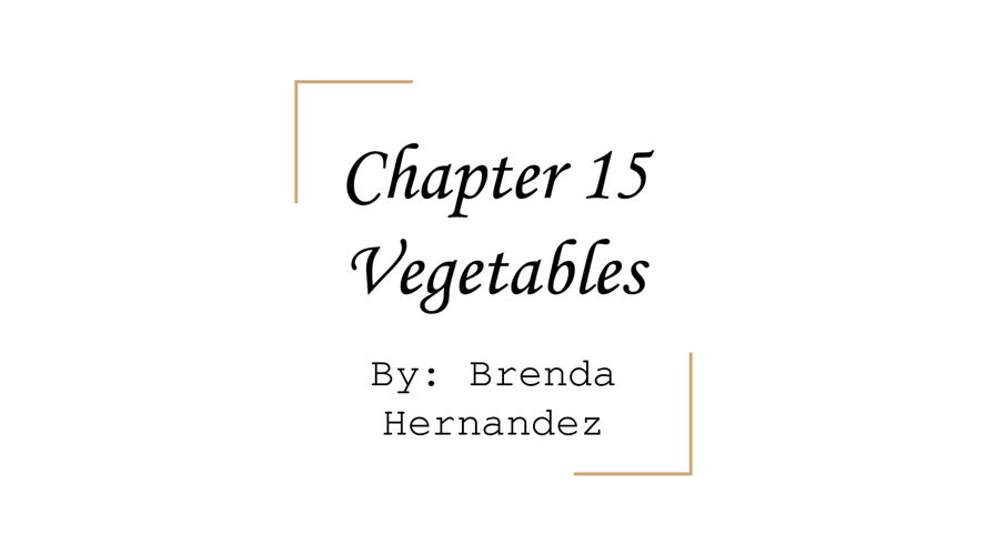Chapter 15  Vegetables