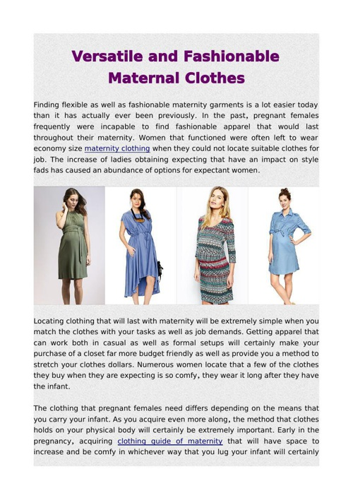 Versatile and Fashionable Maternal Clothes