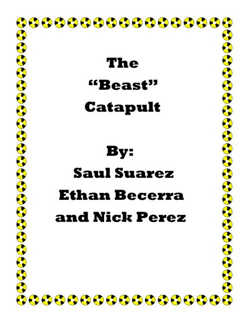 "The ""Beast"" Catapult"