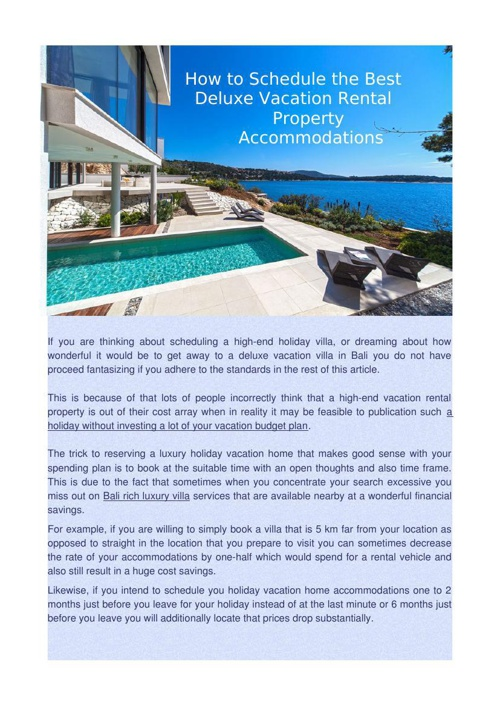 How to Schedule the Best Deluxe Vacation Rental Property Accommo