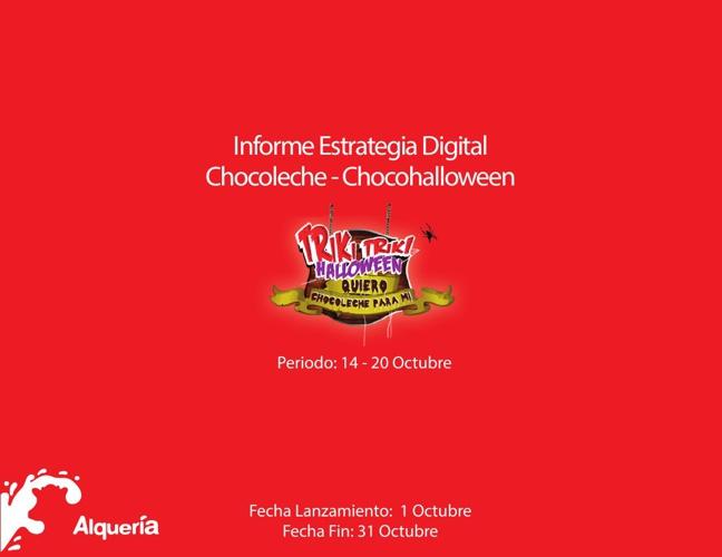 Reporte Chocohalloween 14 - 20 Octubre
