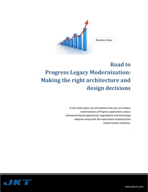Road to Progress Legacy Modernization: Making the right architec