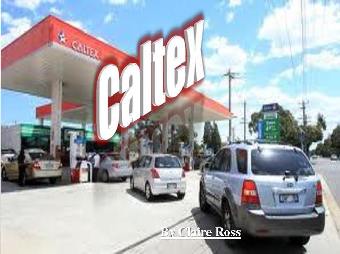 Caltex Company Report