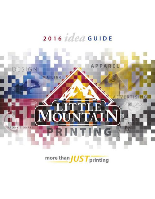 Little Mountain Printing Idea Guide 2016