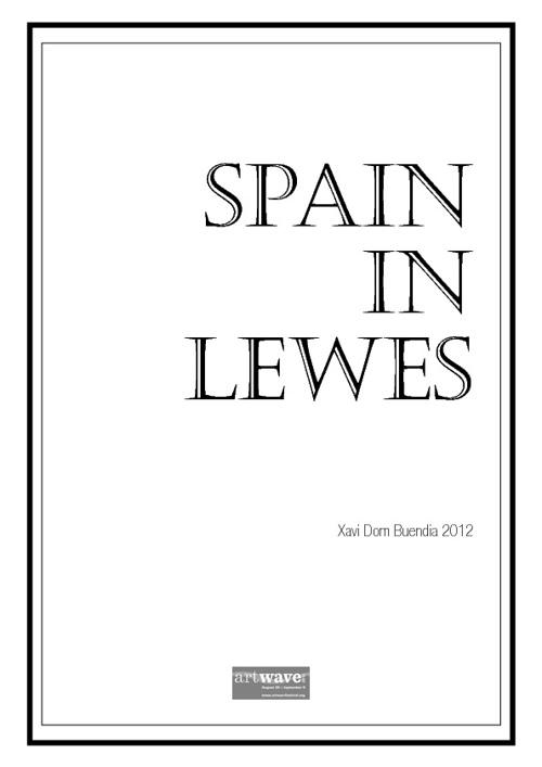 Spain in Lewes Xavi