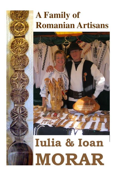Iulia & Ioan MORAR - Romanian Artisans Family