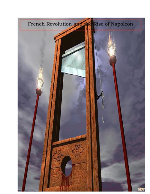 French Revolution and the Rise of Napoleon