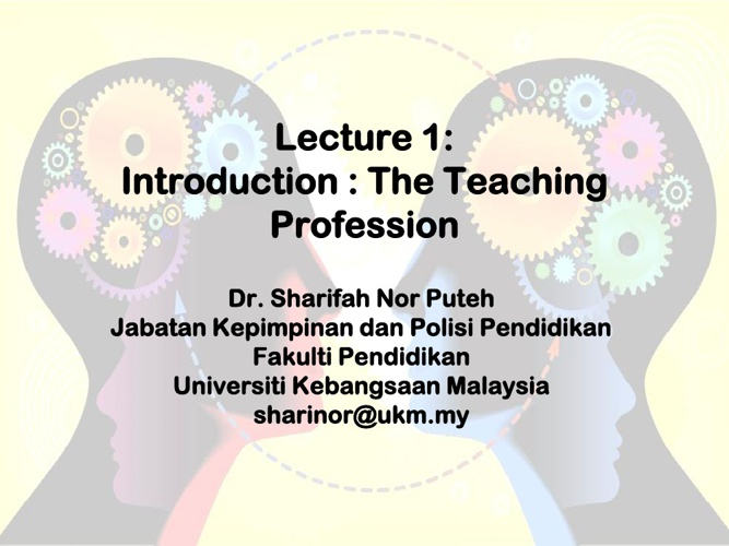Lecture 1 Introduction Teaching Profession