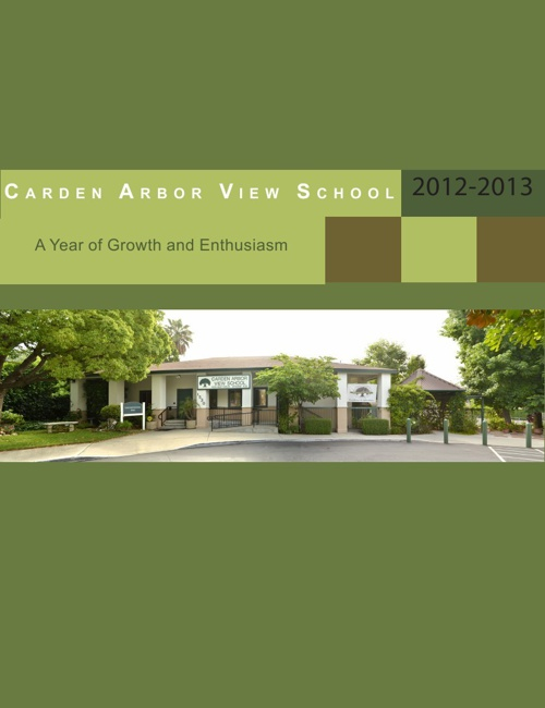 Carden Arbor View School 2012-2013 Annual Report