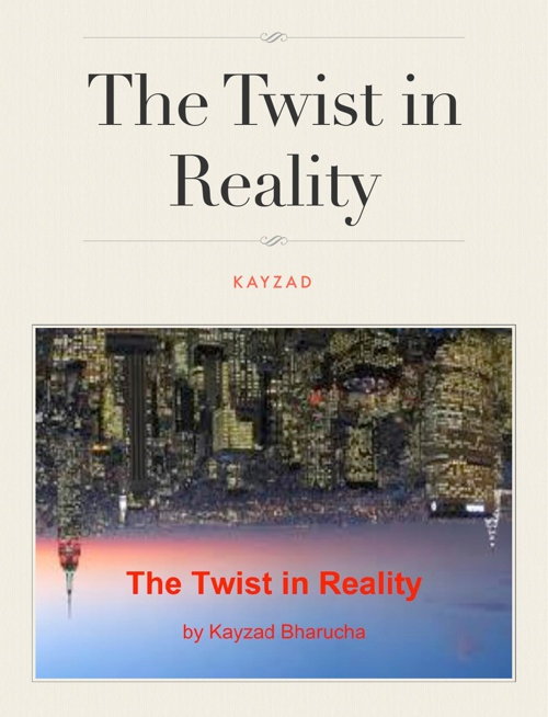 The Twist in Reality