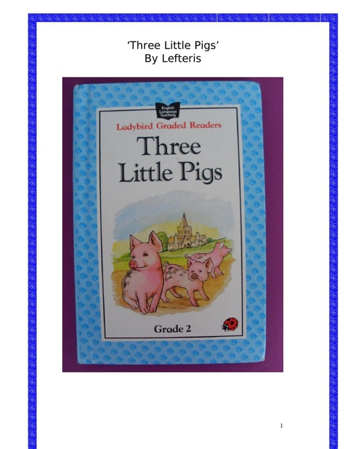 'Three Little Pigs' by Lefteris