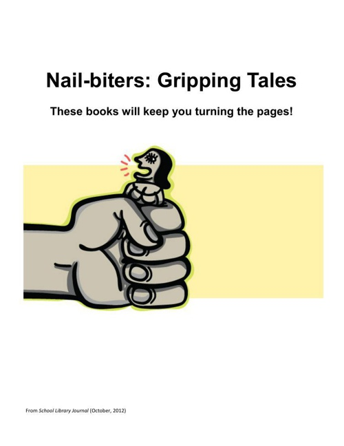 Nail-biters: Gripping Tales