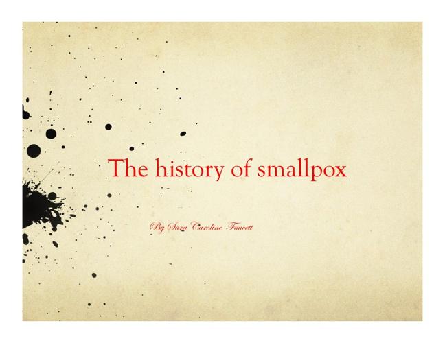 History of Smallpox 1.17.2013