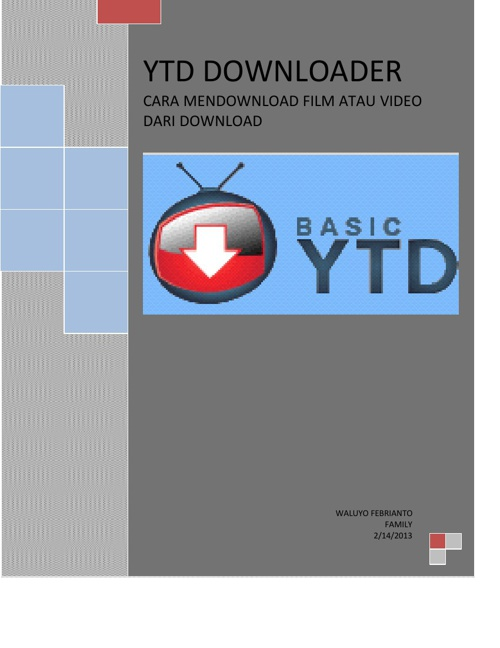 Cara Mendownload Film atau Video Melalui You Tube