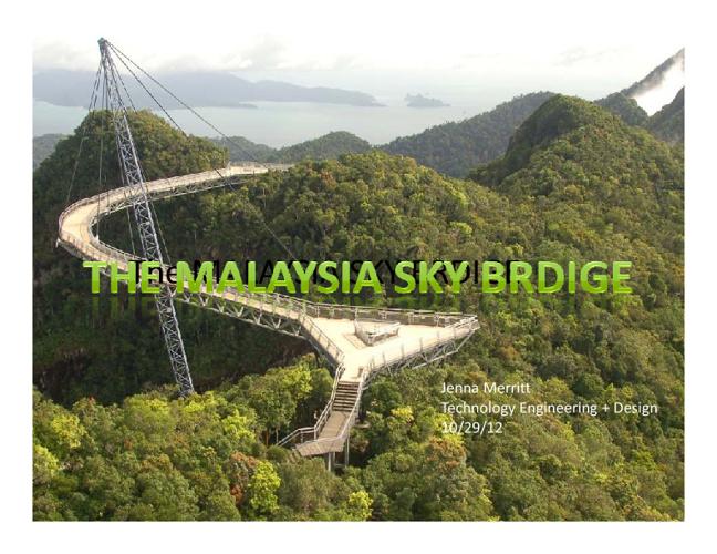Blaze's/Jenna'a Malasyia Sky Bridge Powerpoint