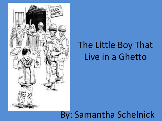 The Boy Who Lived in a Ghetto
